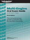 Multi-Engine Oral Exam Guide (eBook): The Comprehensive Guide to Prepare You for the FAA Checkride